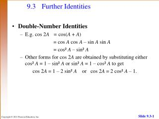 9.3	Further Identities