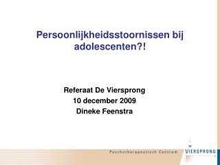 Persoonlijkheidsstoornissen bij adolescenten?!