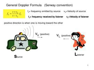 General Doppler Formula   (Serway convention)