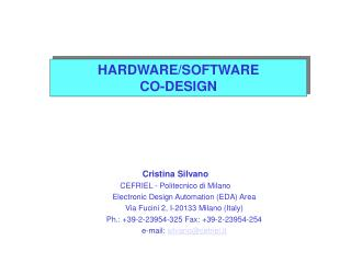 HARDWARE/SOFTWARE CO-DESIGN