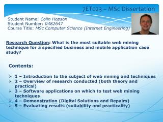 Contents: 1 � Introduction to the subject of web mining and techniques