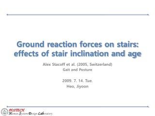 Ground reaction forces on stairs: effects of stair inclination and age