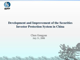 Development and Improvement of the Securities Investor Protection System in China