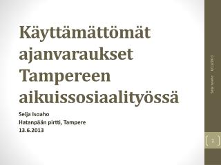 K�ytt�m�tt�m�t ajanvaraukset Tampereen aikuissosiaality�ss�