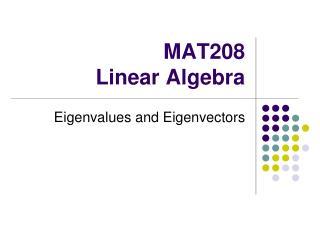 MAT208 Linear Algebra