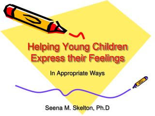 Helping Young Children Express their Feelings