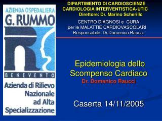 DIPARTIMENTO DI CARDIOSCIENZE              CARDIOLOGIA INTERVENTISTICA-UTIC