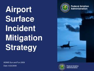 Airport Surface Incident Mitigation Strategy