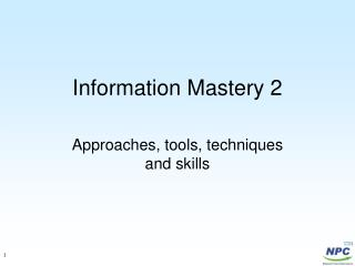 Information Mastery 2