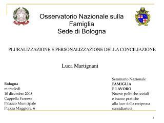 Osservatorio Nazionale sulla Famiglia Sede di Bologna