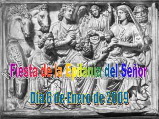 Fiesta de la Epifan a del Se or