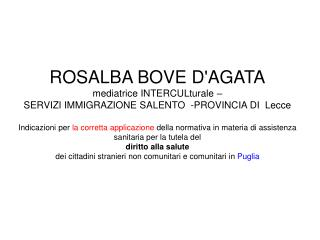ROSALBA BOVE D'AGATA mediatrice INTERCULturale –