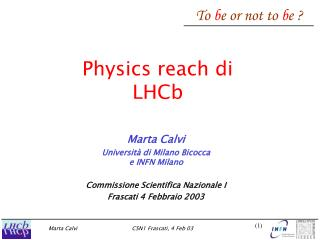 Physics reach di LHCb