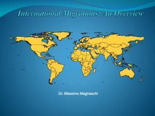 International Migrations: An Overview