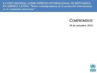 Compromisos 24 de  setiembre , 2012