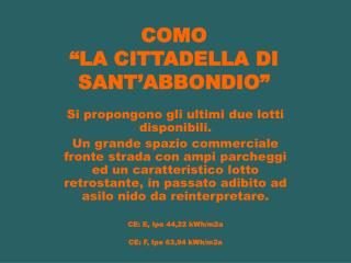 """COMO """"LA CITTADELLA DI SANT'ABBONDIO"""""""