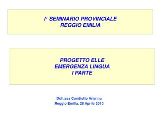 I° SEMINARIO PROVINCIALE REGGIO EMILIA