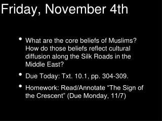 Friday, November 4th