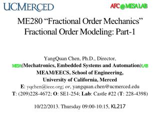 "ME280 ""Fractional Order Mechanics""  Fractional  Order  Modeling: Part-1"