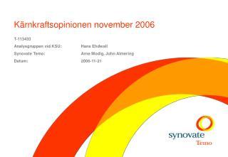 Kärnkraftsopinionen november 2006