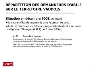 RÉPARTITION DES DEMANDEURS D'ASILE SUR LE TERRITOIRE VAUDOIS