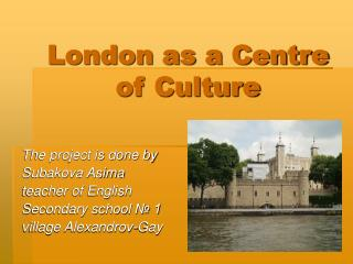 London as a Centre of Culture