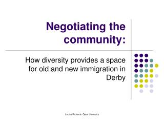 Negotiating the community:
