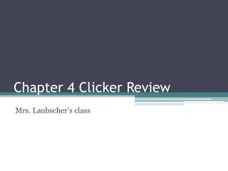 Chapter  4 Clicker Review