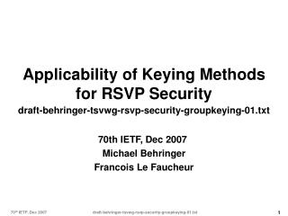 70th IETF, Dec 2007   Michael Behringer Francois Le Faucheur