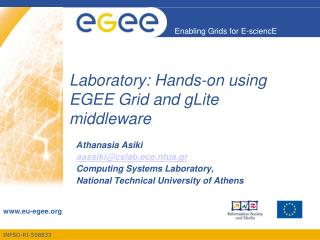 Laboratory: Hands-on using EGEE Grid and gLite middleware