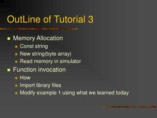 OutLine of Tutorial 3