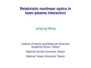 Relativistic nonlinear optics in laser-plasma interaction