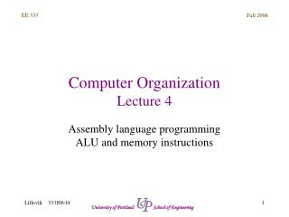 Computer Organization Lecture 4