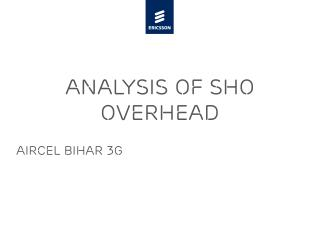 Analysis of Sho overhead