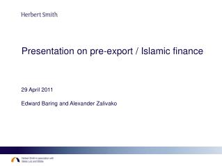 Presentation on pre-export