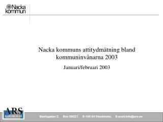 Bastugatan 2.     Box 38027.     S-100 64 Stockholm.     E-post:info@ars.se