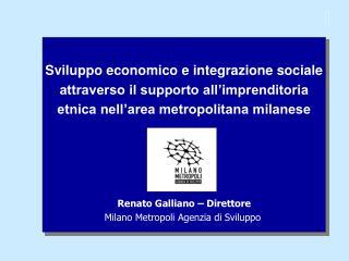 Sviluppo economico e integrazione sociale  attraverso il supporto all'imprenditoria