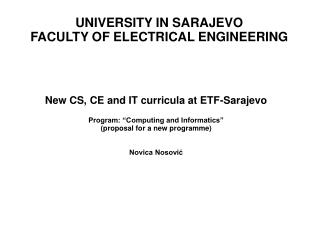 UNIVERSITY IN SARAJEVO FACULTY OF ELECTRICAL ENGINEERING