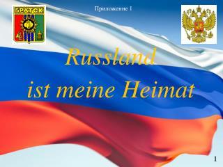 Russland  ist meine Heimat