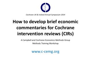 How to develop brief economic commentaries for Cochrane intervention  reviews (CIRs)