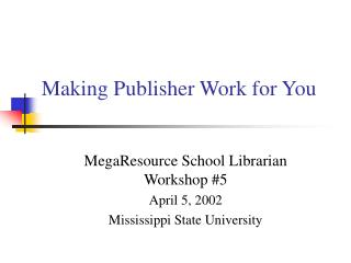 Making Publisher Work for You