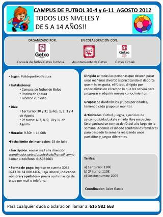 CAMPUS DE FUTBOL 30-4 y 6-11  AGOSTO 2012  TODOS LOS NIVELES Y   DE 5 A 14 AÑOS!!
