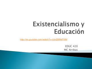 Existencialismo y Educación