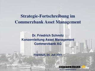 Strategie-Fortschreibung im Commerzbank Asset Management