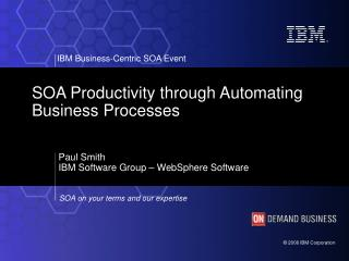 SOA Productivity through Automating Business Processes
