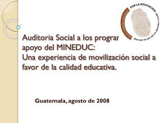 Guatemala, agosto de 2008