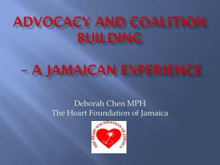Advocacy and Coalition Building  – a Jamaican Experience
