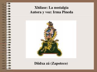 Diidxa zá (Zapoteco)