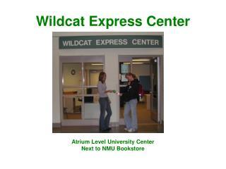 Wildcat Express Center