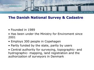 The Danish National Survey & Cadastre